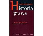 Szczegóły książki POWSZECHNA HISTORIA PRAWA
