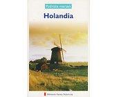 Szczegóły książki PODRÓŻE MARZEŃ (21) - HOLANDIA