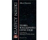 Szczegóły książki TEORIA WZGLĘDNOŚCI I INNE ESEJE