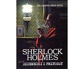 Szczegóły książki SHERLOCK HOLMES. DZIENNIKI I PRZYGODY