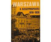 Szczegóły książki WARSZAWA II RZECZYPOSPOLITEJ 1918 - 1939 - ZESZYT 5