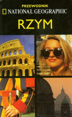 RZYM - PRZEWODNIK NATIONAL GEOGRAPHIC