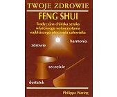 Szczegóły książki TWOJE ZDROWIE FENG SHUI