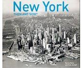 Szczegóły książki NEW YORK THEN AND NOW