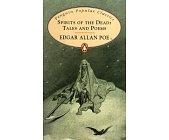 Szczegóły książki SPIRITS OF THE DEAD: TALES AND POEMS