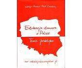 Szczegóły książki EDUKACJA DOMOWA W POLSCE. TEORIA I PRAKTYKA