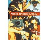 Szczegóły książki NAUKA FOTOGRAFOWANIA