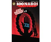 Szczegóły książki 100 NABOI: CIEŃ DRUGIEJ SZANSY, CZ. 2