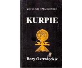 Szczegóły książki KURPIE - BORY OSTROŁĘCKIE