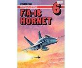 Szczegóły książki F/A - 18 HORNET - MONOGRAFIE LOTNICZE NR 6