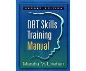 Szczegóły książki DBT SKILLS TRAINING MANUAL