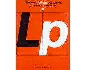 Szczegóły książki LITERATURA POLSKA XX WIEKU - 2 TOMY