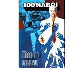 Szczegóły książki 100 NABOI: FARBOWANY DETEKTYW, CZ. 1