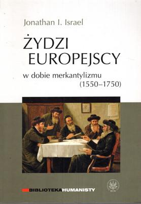 ŻYDZI EUROPEJSCY W DOBIE MERKANTYLIZMU (1550-1750)
