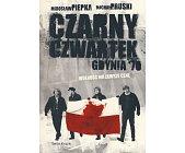 Szczegóły książki CZARNY CZWARTEK - JANEK WIŚNIEWSKI PADŁ - GDYNIA 70