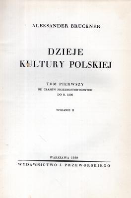 DZIEJE KULTURY POLSKIEJ - TOM I