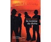 Szczegóły książki ILE KROKÓW DO DOMU
