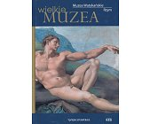 Szczegóły książki MUZEA WATYKAŃSKIE RZYM (WIELKIE MUZEA)
