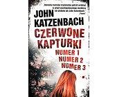 Szczegóły książki CZERWONE KAPTURKI NUMER 1 NUMER 2 NUMER 3