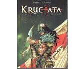 Szczegóły książki KRUCJATA - TOM III - PAN MASZYN