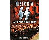 Szczegóły książki HISTORIA SS - LEGIONY ŚMIERCI W SŁUŻBIE HITLERA
