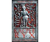 Szczegóły książki KACPER RYX I TYRAN NIENAWISTNY