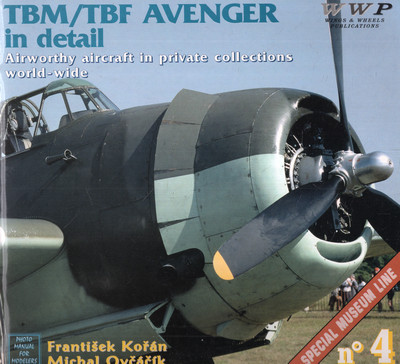 TBM TBF AVENGER IN DETAIL