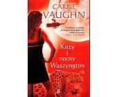 Szczegóły książki KITTY I NOCNY WASZYNGTON