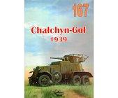 Szczegóły książki CHAŁCHYN-GOŁ 1939 (NR 167)