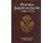 Szczegóły książki POLSKA JAGIELLONÓW 1386-1572