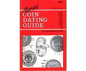 Szczegóły książki ILLUSTRATED COIN DATING GUIDE FOR THE EASTERN WORLD