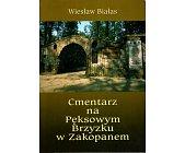 Szczegóły książki CMENTARZ NA PĘKSOWYM BRZYZKU W ZAKOPANEM