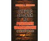 Szczegóły książki DZIEWIĘĆ SPOJRZEŃ NA POWSTANIE WARSZAWSKIE W LATACH 1969-2014