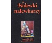 Szczegóły książki NALEWKI NALEWKARZY