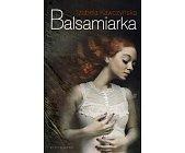 Szczegóły książki BALSAMIARKA