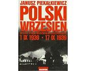 Szczegóły książki POLSKI WRZESIEŃ - HITLER I STALIN ROZDZIERAJĄ RZECZPOSPOLITĄ