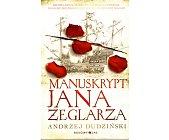Szczegóły książki MANUSKRYPT JANA ŻEGLARZA