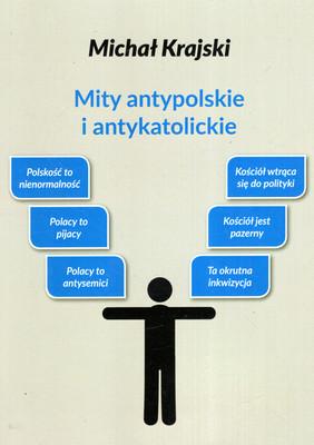 MITY ANTYPOLSKIE I ANTYKATOLICKIE