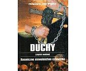 Szczegóły książki DUCHY (ZAPISKI MEDIUM). KOSMICZNE NIEWOLNICTWO CZŁOWIEKA
