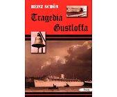 Szczegóły książki TRAGEDIA GUSTLOFFA