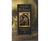 Szczegóły książki POLSKI EL GRECO