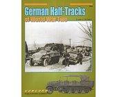 Szczegóły książki GERMAN HALF-TRACKS OF WWII (ARMOR AT WAR SERIES 7054)