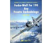 Szczegóły książki FOCKE - WULF FW 190 - ASY FRONTU ZACHODNIEGO