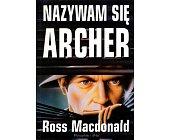 Szczegóły książki NAZYWAM SIĘ ARCHER