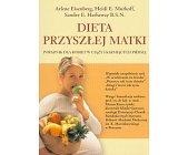 Szczegóły książki DIETA PRZYSZŁEJ MATKI