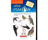 Szczegóły książki ATLAS PTAKÓW POLSKI