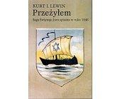 Szczegóły książki PRZEŻYŁEM. SAGA ŚWIĘTEGO JURA SPISANA W ROKU 1946