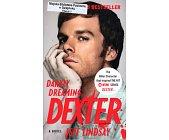 Szczegóły książki DARKLY DREAMING DEXTER