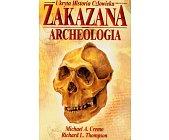 Szczegóły książki ZAKAZANA ARCHEOLOGIA
