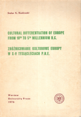 ZRÓŻNICOWANIE KULTUROWE EUROPY W X-V TYSIĄCLECIACH P.N.E.
